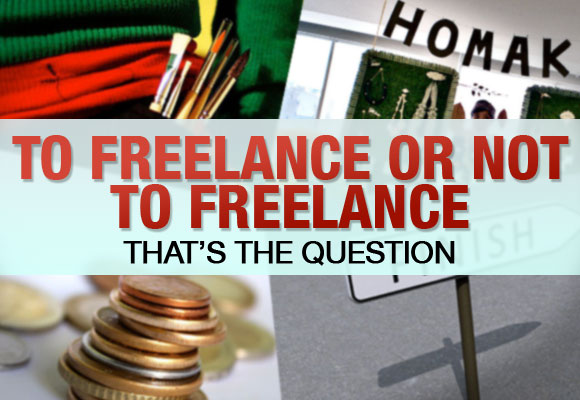 To freelance or not to freelance?