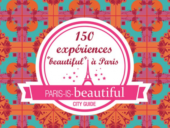 Paris Is Beautiful – English Copywriter in Paris