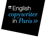English Copywriter in Paris